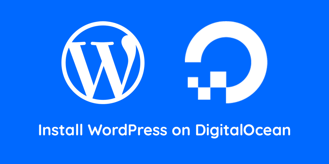 How to install WordPress on VPS from Digital Ocean?