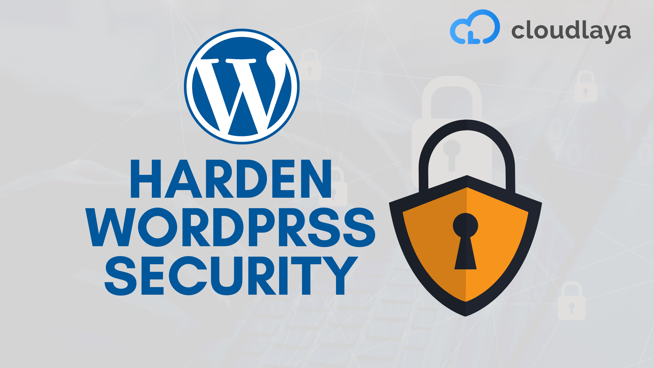11 Security Tips to Harden your WordPress Site Security